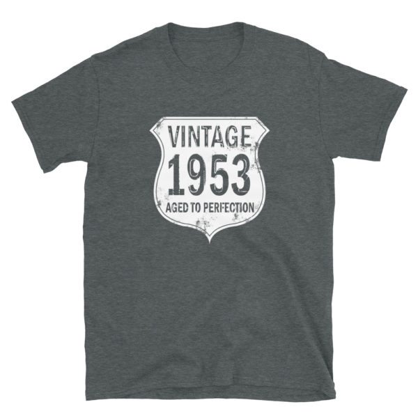 1953 Aged to Perfection Men's/Unisex T-Shirt
