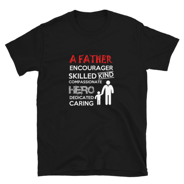 A Wonderful Father's Soft T-Shirt