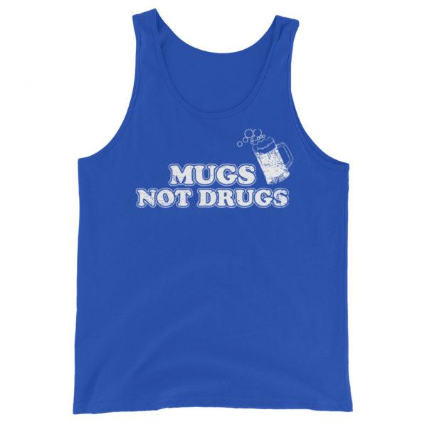 Beer - Mugs not Drugs Men's/Unisex Tank Top