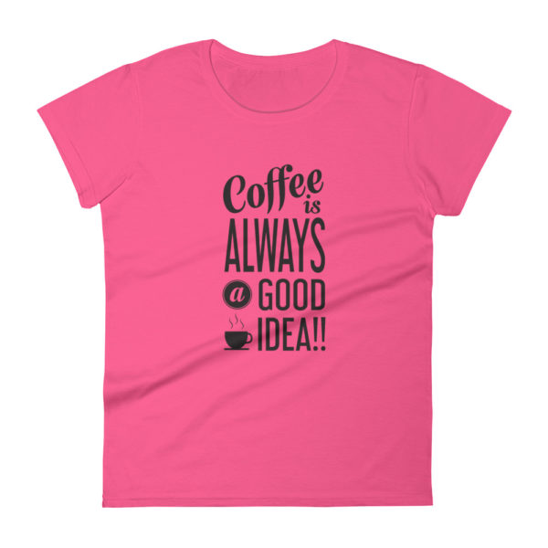 Coffee Lover Women's Fashion Fit T-shirt