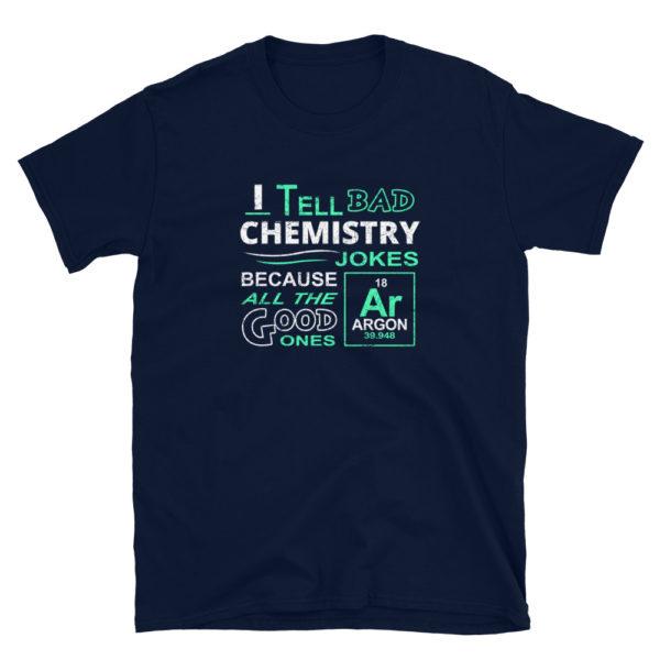 Funny Science Chemistry Men's/Unisex T-Shirt