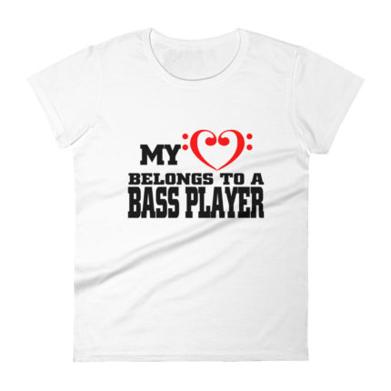 Girlfriend/Wife of a Bass Player Women's Fashion Fit Tee