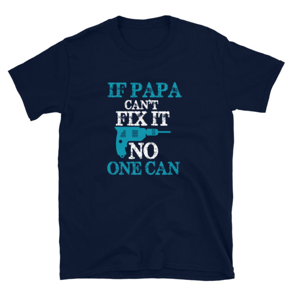 Papa Father's T-Shirt for the Handyman Dad