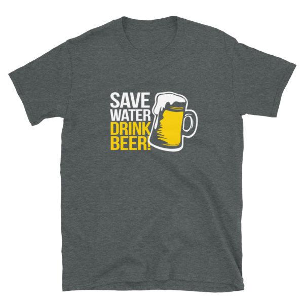 Save Water Drink Beer Men's/Unisex T-Shirt